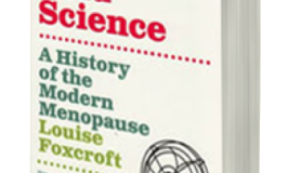 The Crazy History of Menopuase