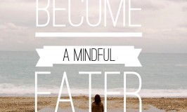 Become a Mindful Eater