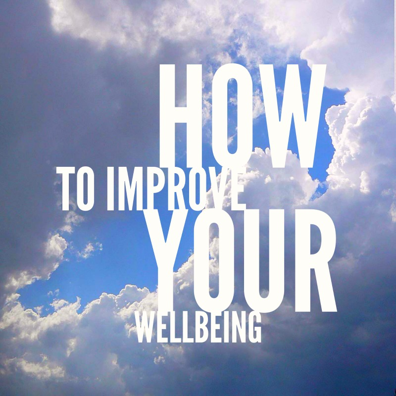 How to Improve Your Wellbeing